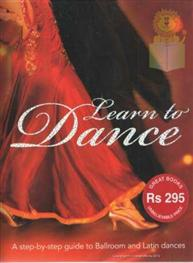 Learn to Dance - A ..