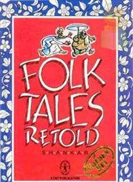 Folk Tales Retold