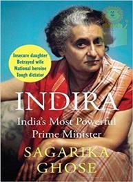 Indira: India's Mos..