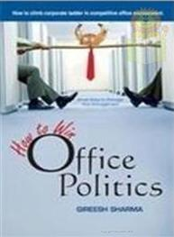 How To Win Office Politics