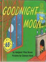 Goodnight Moon: M W Brown