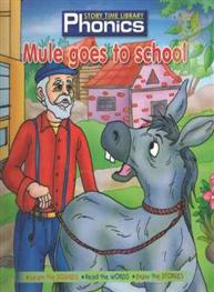 Phonics: Mule goes to school