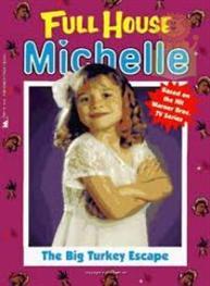 Full House Michelle..