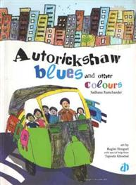 Autorickshaw Blues ..