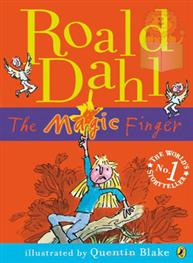 The Magic Finger: Roald Dahl