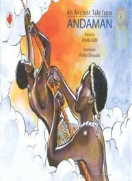 An Ancient Tale for Andaman
