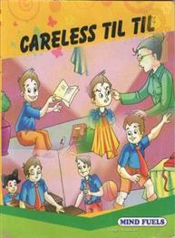 Careless Til Til