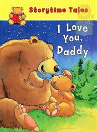 I Love You. Daddy