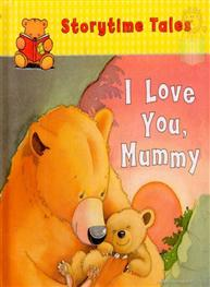 I Love You. Mummy
