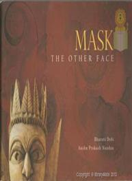 Mask The Other Face