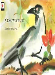 A Crows Tale