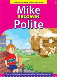 Mike Becomes Polite..