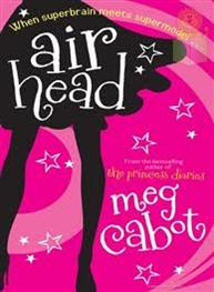 Airhead: Meg Cabot