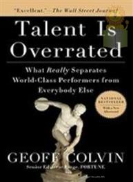 Talent Is Overrated..