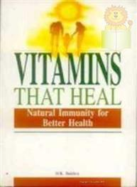 Vitamins That Heal:..