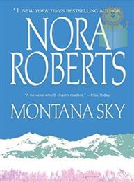 Montana Sky: Nora Roberts