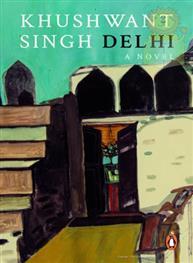 Delhi A Novel: Khus..