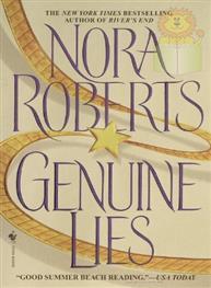 Genuine Lies: Nora Roberts