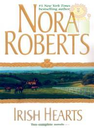 Irish Hearts: Nora Roberts