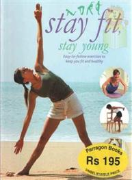 Stay Fit Stay Young