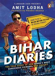 Bihar Diaries: The ..