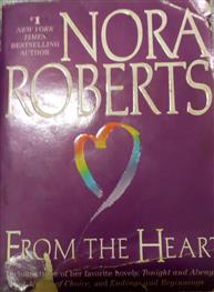 Nora Roberts: From The Heart