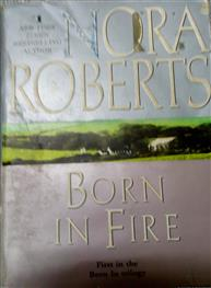 Nora Roberts: Born In Fire