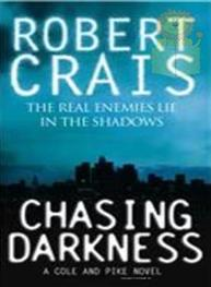 Chasing Darkness: A..