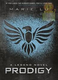 A Legend Novel: Prodigy
