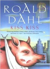 Kiss Kiss: Roald Dahl