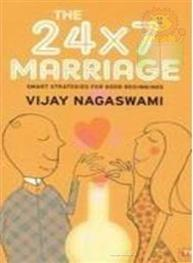 The 24x7 Marriage: ..